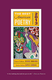 The Best American Poetry 2013, Edited by Denise Duhamel