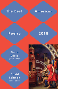 The Best American Poetry 2018, Edited by Dana Gioia
